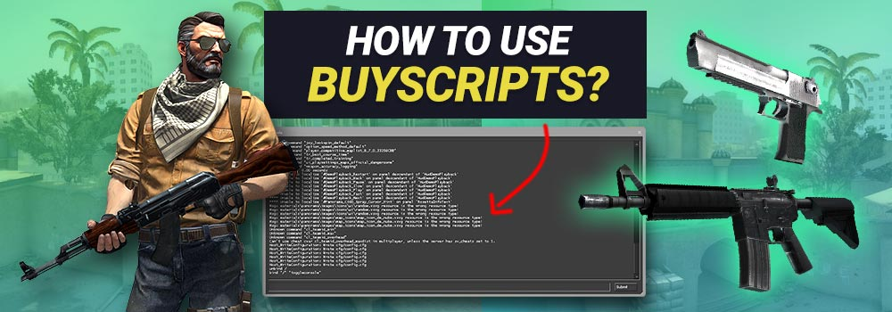 How to use CS GO Buyscripts