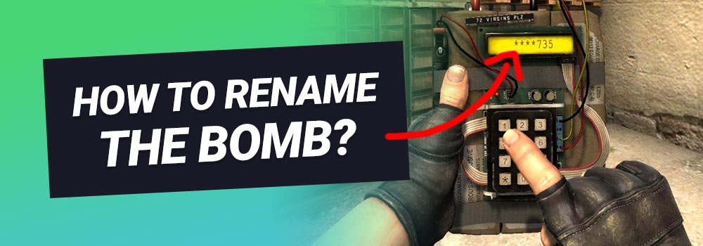 How to Rename The Bomb in CS GO