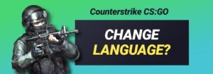 Guide: How to Change the Language in CS:GO?