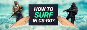 CS:GO Surfing Guide: How to Surf in Counterstrike?