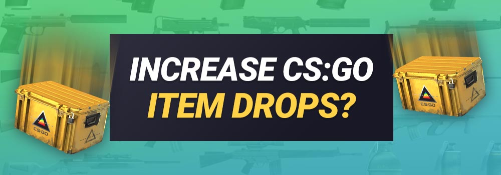 CS GO Item Drops