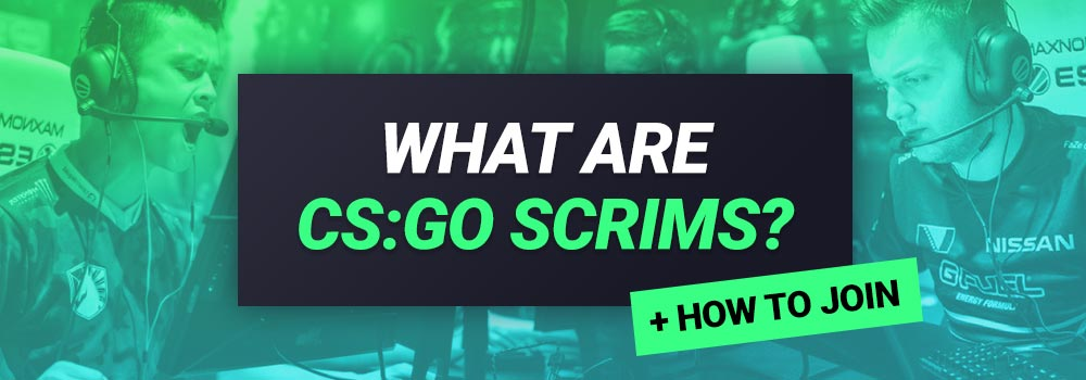 What are CSGO Scrims