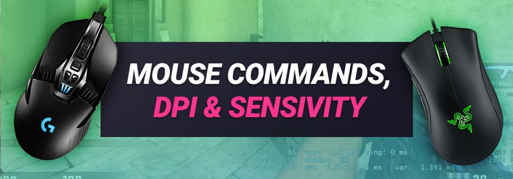 CSGO Mouse Commands, DPI and Sensitivity